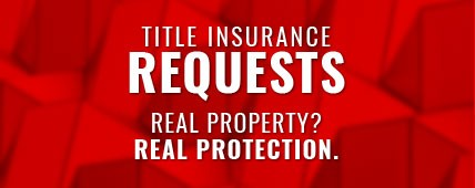 Title Insurance Requests